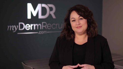 MyDerm Recruiter Series